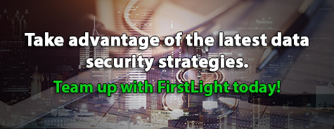 take-advantage-of-latest-data-security-strategies-with-firstlight