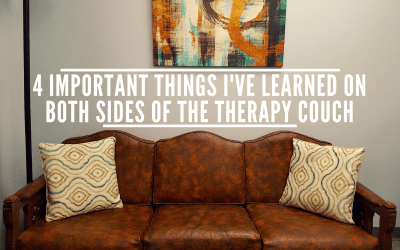 Counselor & Client: 4 Important Things I've Learned On Both Sides Of The Therapy Couch