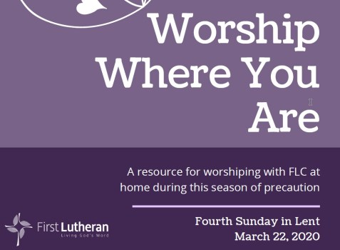 Worship Where You Are - 3/22/2020