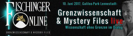 Grenzwissenschaft & Mystery Files im Dialog: Das 1. Meeting von Fischinger-Online am 10. Juni 2017 im Galileo-Park Lennestadt! Videos & Infos