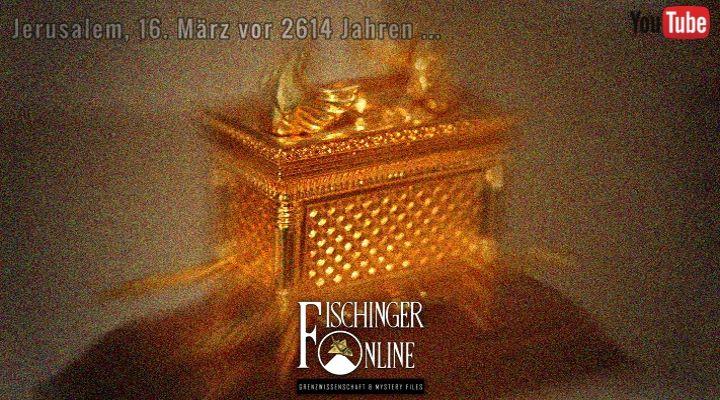 Eines der großen Rätsel der Menschheit: Wohin verschwand die Bundeslade am 16. März 597 v. Chr.? +++YouTube-Video+++