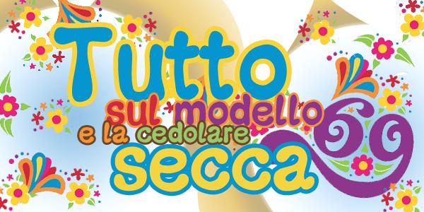 Tutto Sul Modello 69 E La Cedolare Secca Fisco 7