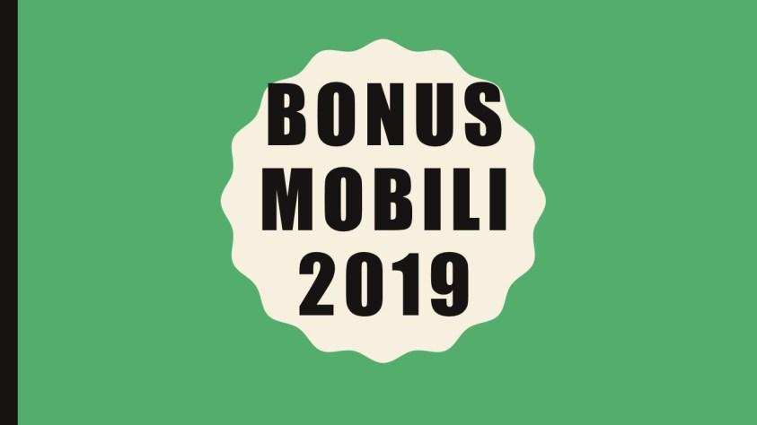 BONUS MOBILI 2019,