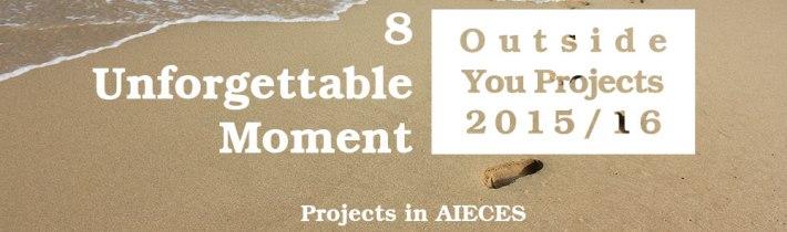 特辑 | 8 unforgettable moment in my AIECES Outside You Projects