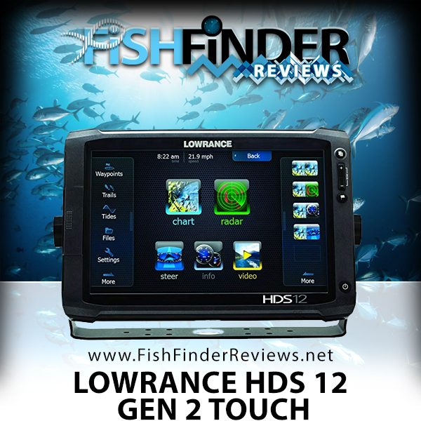 lowrance hds 12 gen 2 touch review