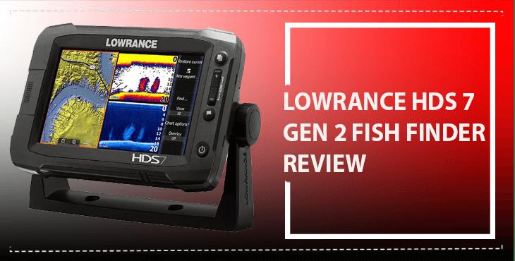 Lowrance HDS 7 gen2 Review Amazing GPS Fishfinder