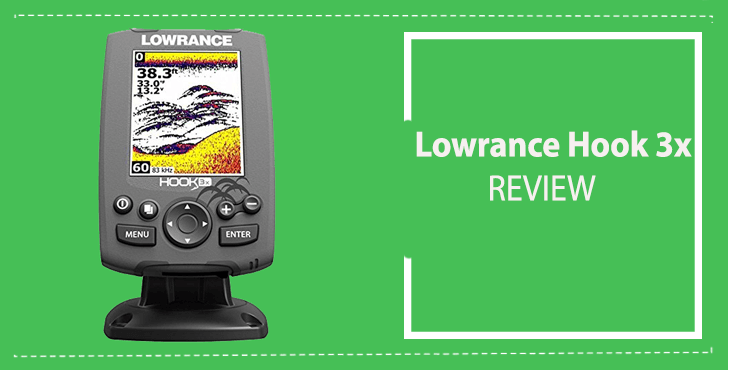 Lowrance Hook 3x Fish Finder Review – FishFindly.Com