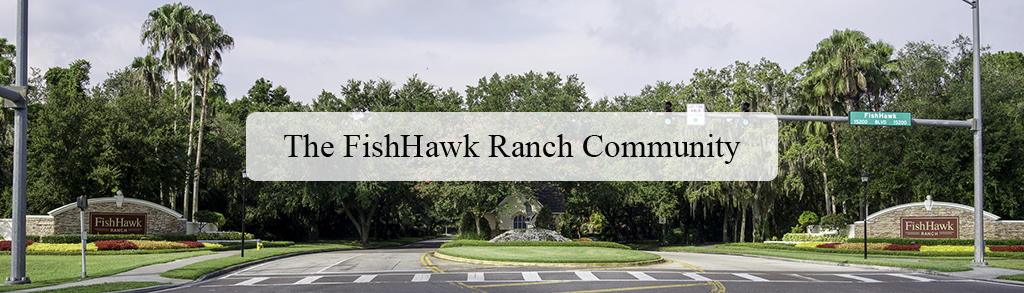 FishHawk Ranch Community