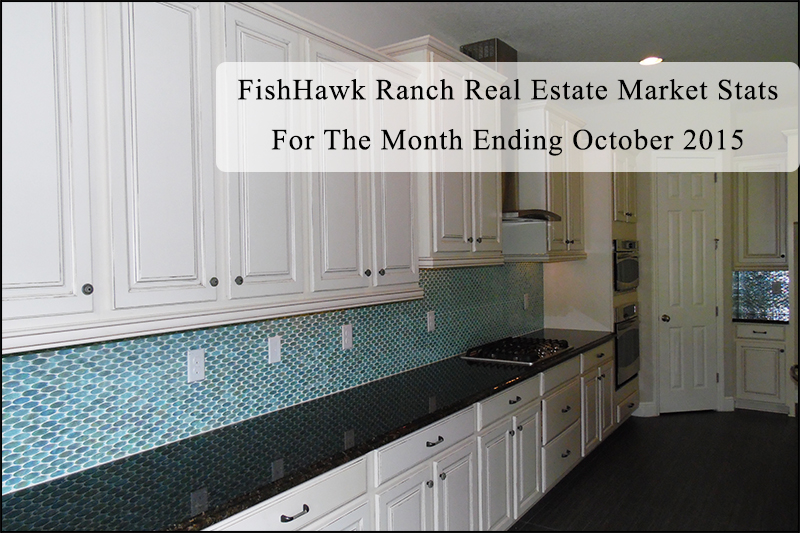 FishHawk Ranch Real Estate Market Stats For The Month Ending October 2015