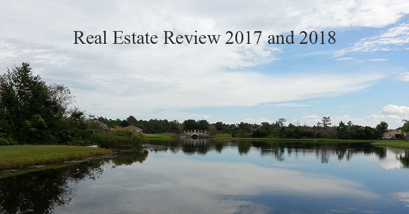 Real Estate Review 2017 and 2018