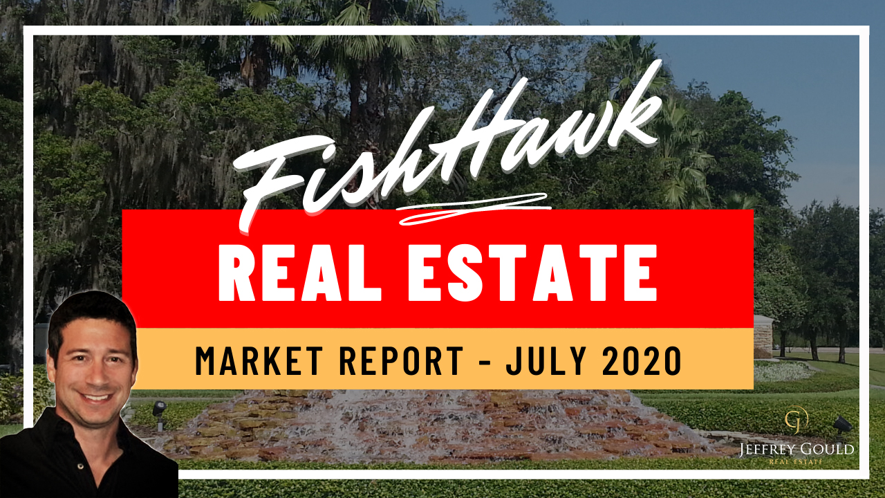 FishHawk Real Estate Market Report | Month Ending June 2020