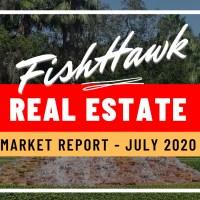 FishHawk Real Estate Market Report July 2020