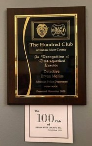 The Hundred Club of Indian River County, detective Byan Melius 2019 Officer of the Year
