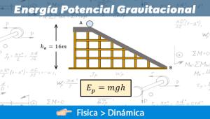 Energía Potencial Gravitacional – Ejercicios Resueltos