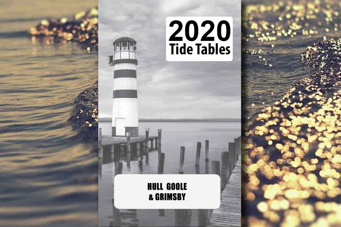 Hull Goole Grimsby Tide Tables 2020