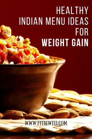 Weight gain 10 hacks you can gain muscle not fat exclusive bonus download here the list of indian foods recommended for gaining weight absolutely free forumfinder Image collections