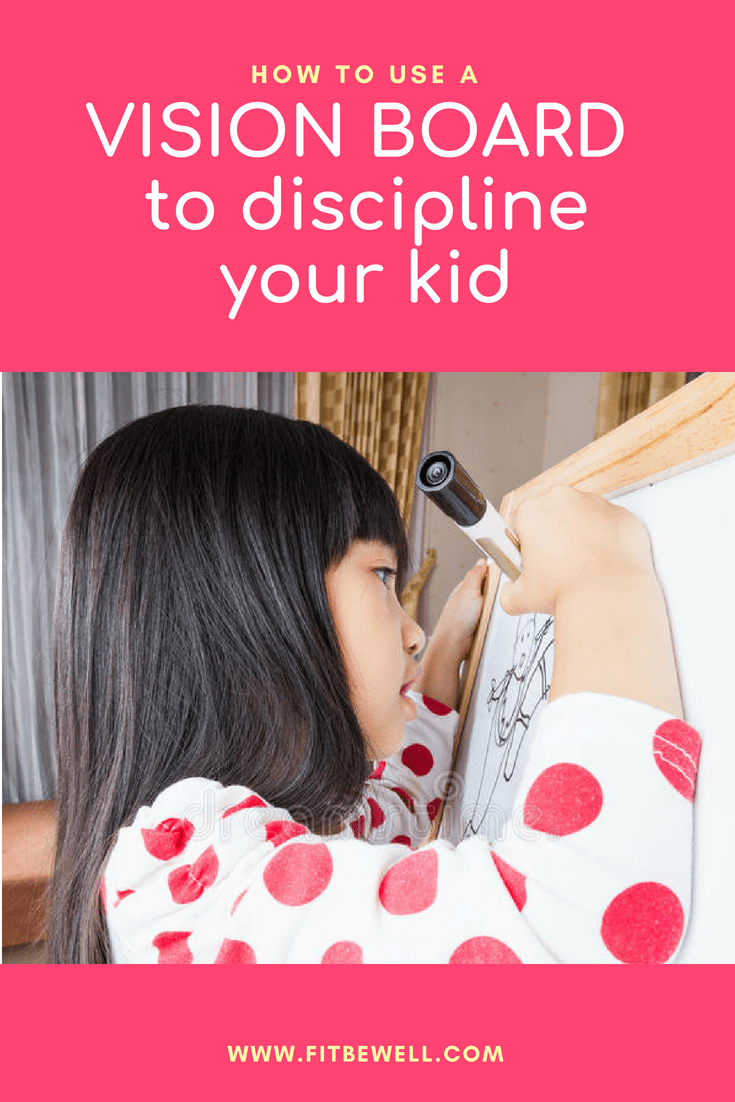 How to use a vision board to discipline your young child