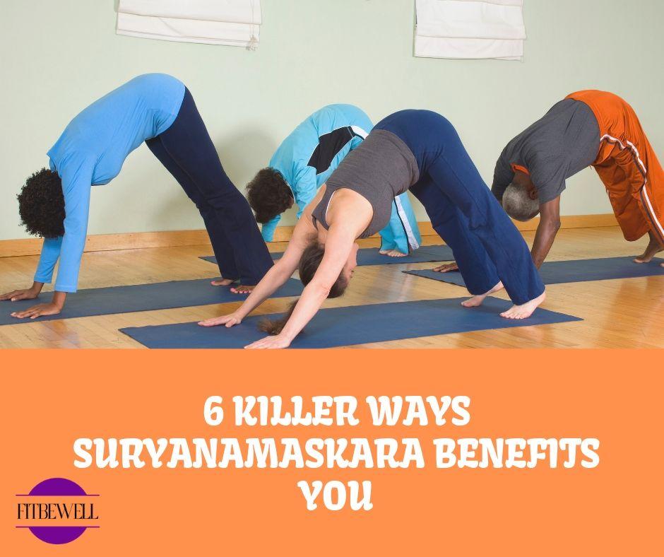 6 Killer ways Surya Namaskar improves your metabolism, skin & mental health