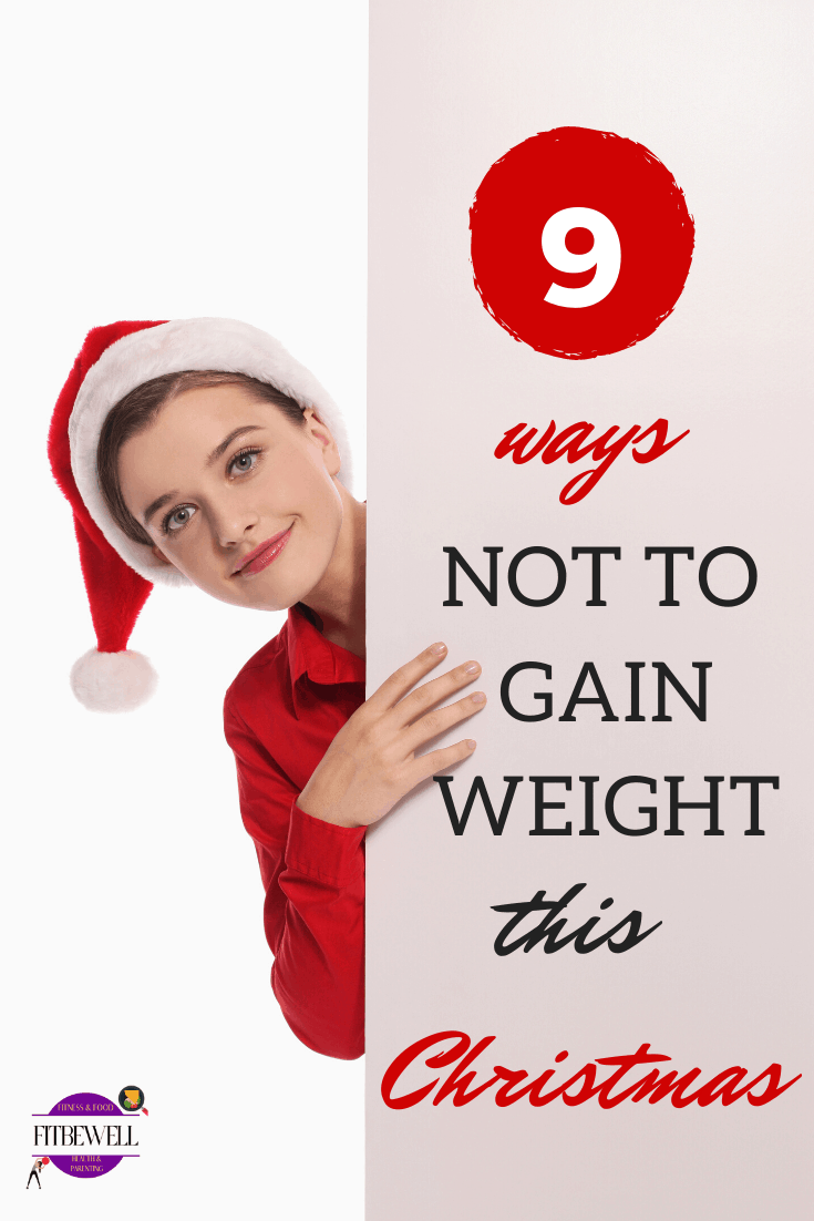 9 simple ways to avoid weight gain during the festive season