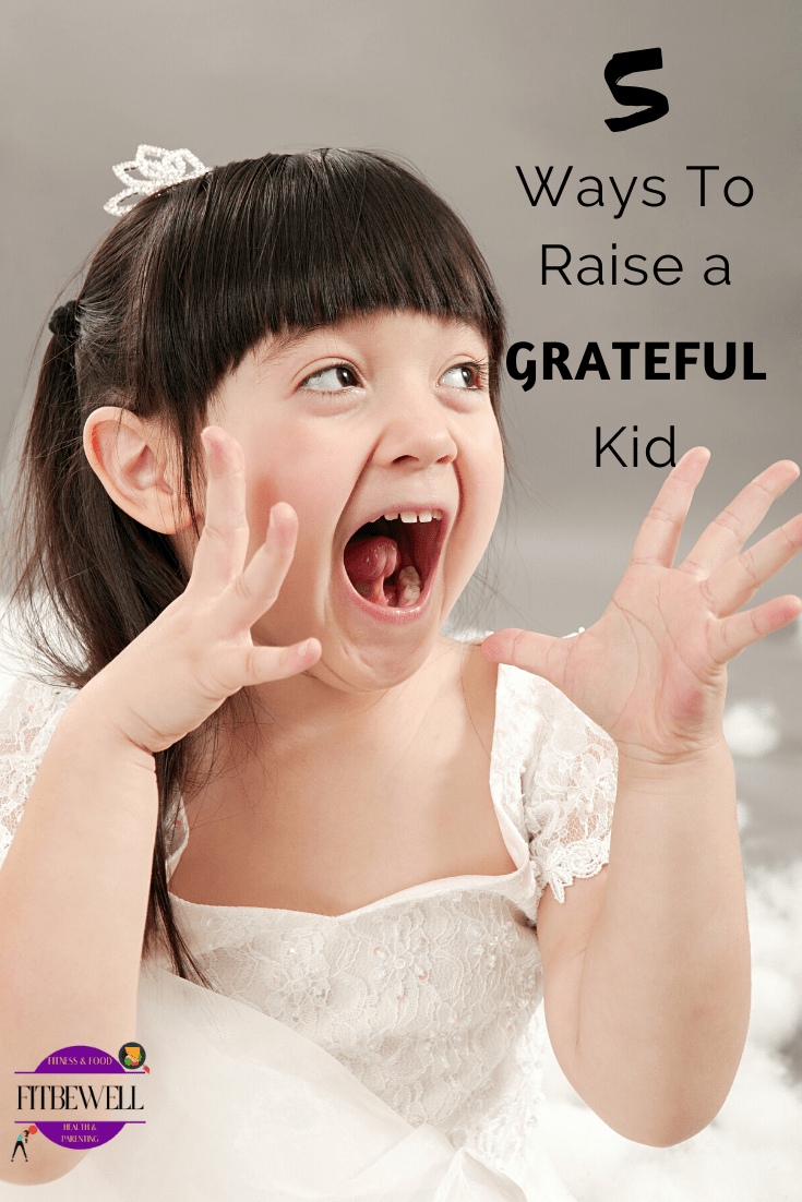 5 easy ways to raise a grateful and humble kid