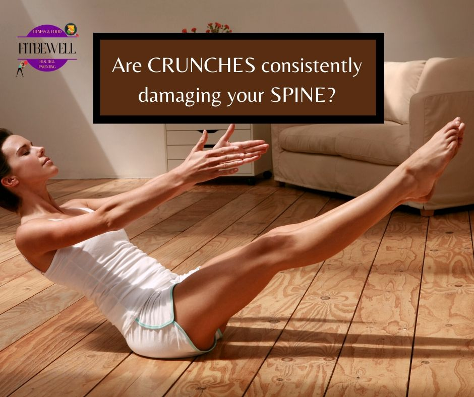 Are Crunches Consistently Damaging Your Spine Know The Risks