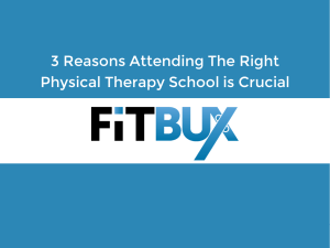 The right physical therapy school