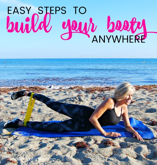 Easy Steps to Build Your Booty!