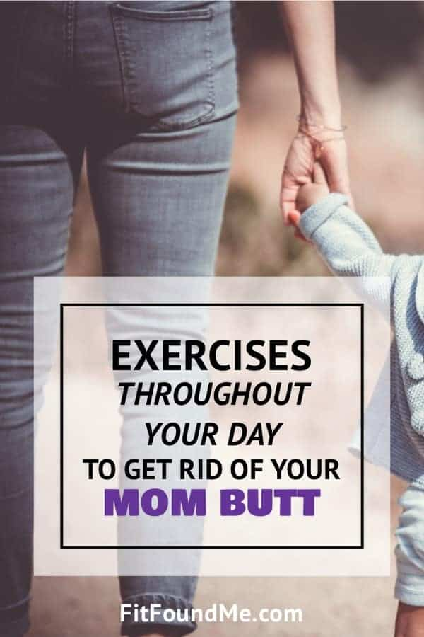 mom butt exercises to lift and shape butt