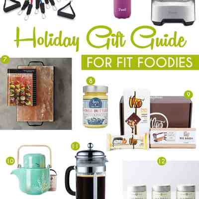 The Best Holiday Gift Guide for Fit Foodies