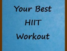 Your Best HIIT Workout