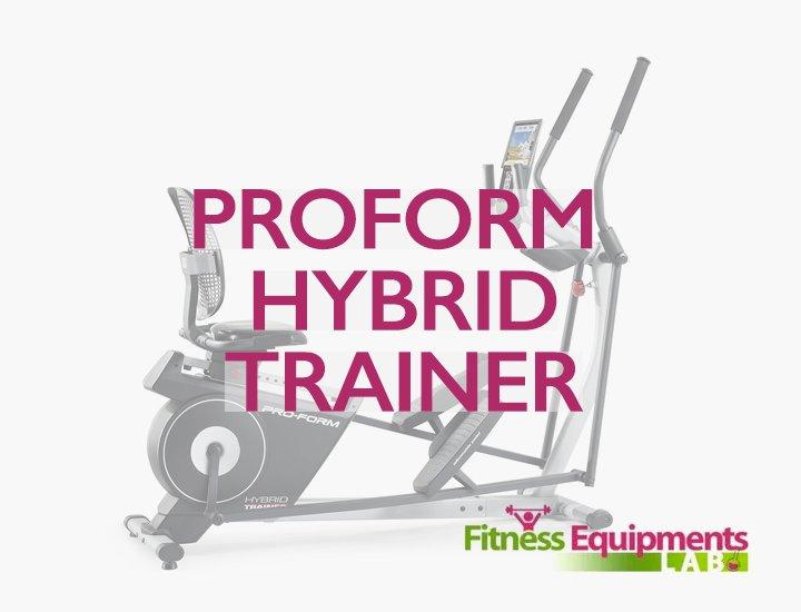 ProForm Hybrid Trainer Elliptical