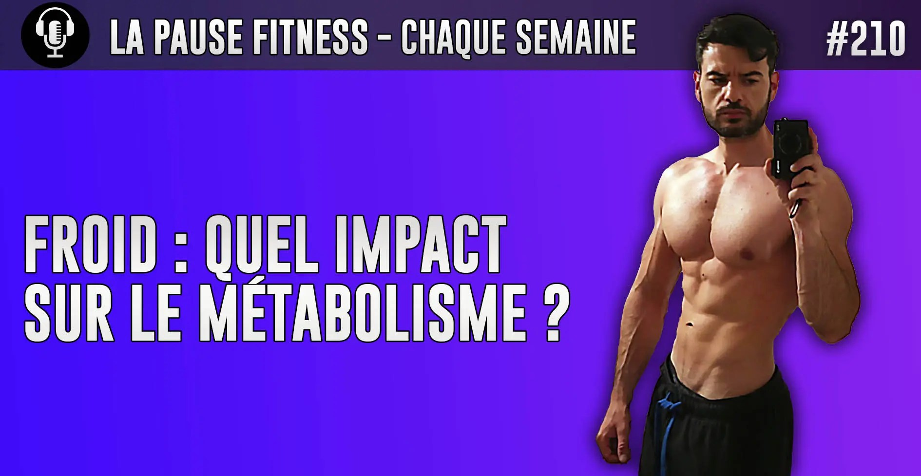 PODCAST MUSCULATION 210