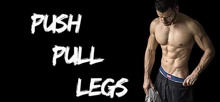 Push pull legs : le programme parfait en 3 séances hebdomadaires