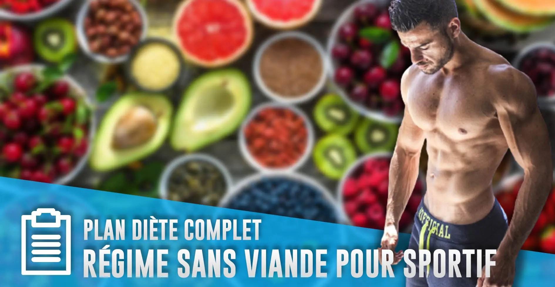 RÉGIME SANS VIANDE : la diète complète pour sportif ( musculation )