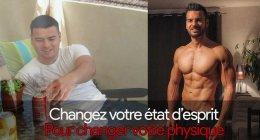 Comment changer sa façon de penser pour changer son physique (vidéo)