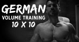 German Volume Training : le Programme de musculation complet en 10×10