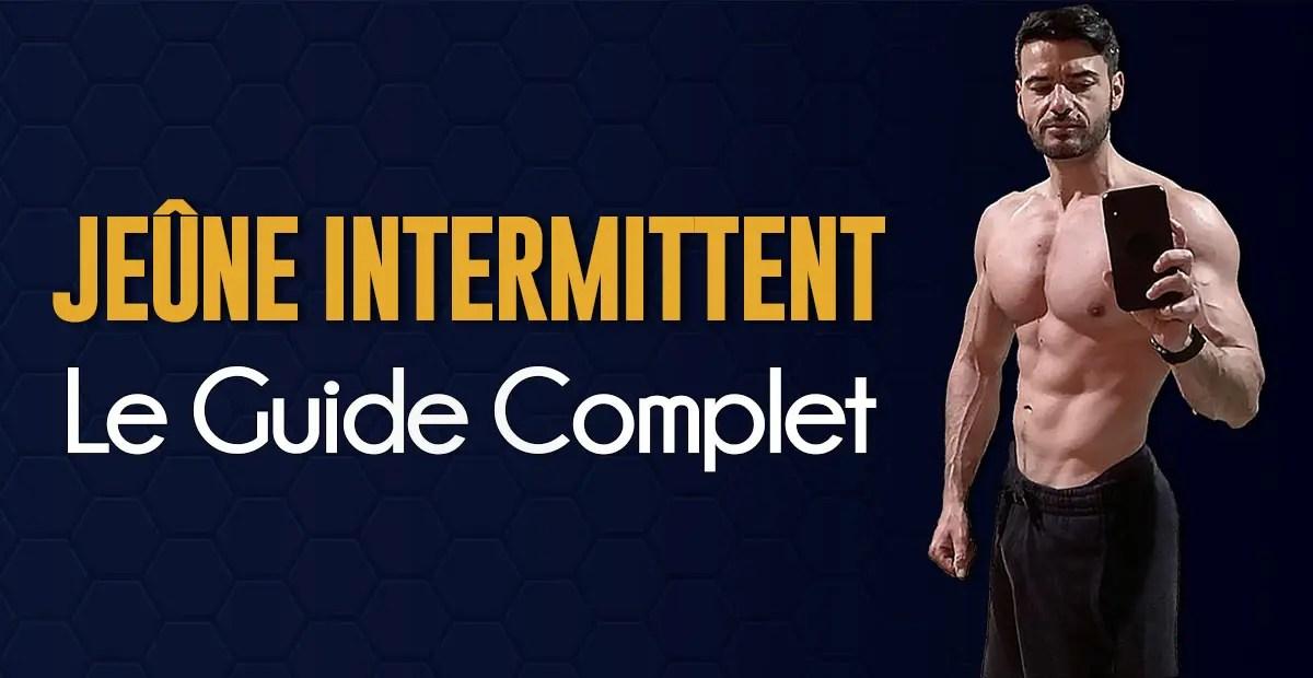 Jeûne intermittent : le guide complet en musculation