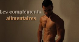 les meilleurs suppléments musculation – Mon point de vue