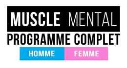 🔒 MUSCLE & MENTAL : Le programme complet pour homme et femme