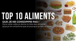 Top 10 des aliments à éliminer de son régime (et pourquoi)