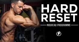 🔒 HARD RESET : Le nouveau programme de musculation