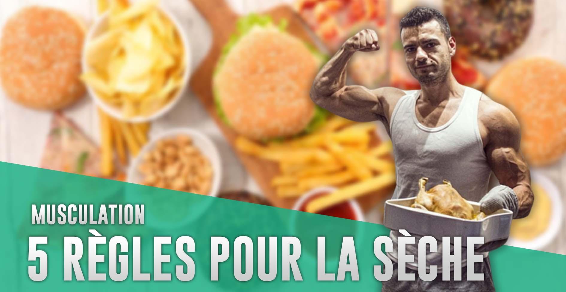 Programme alimentaire sèche musculation : 5 règles à suivre