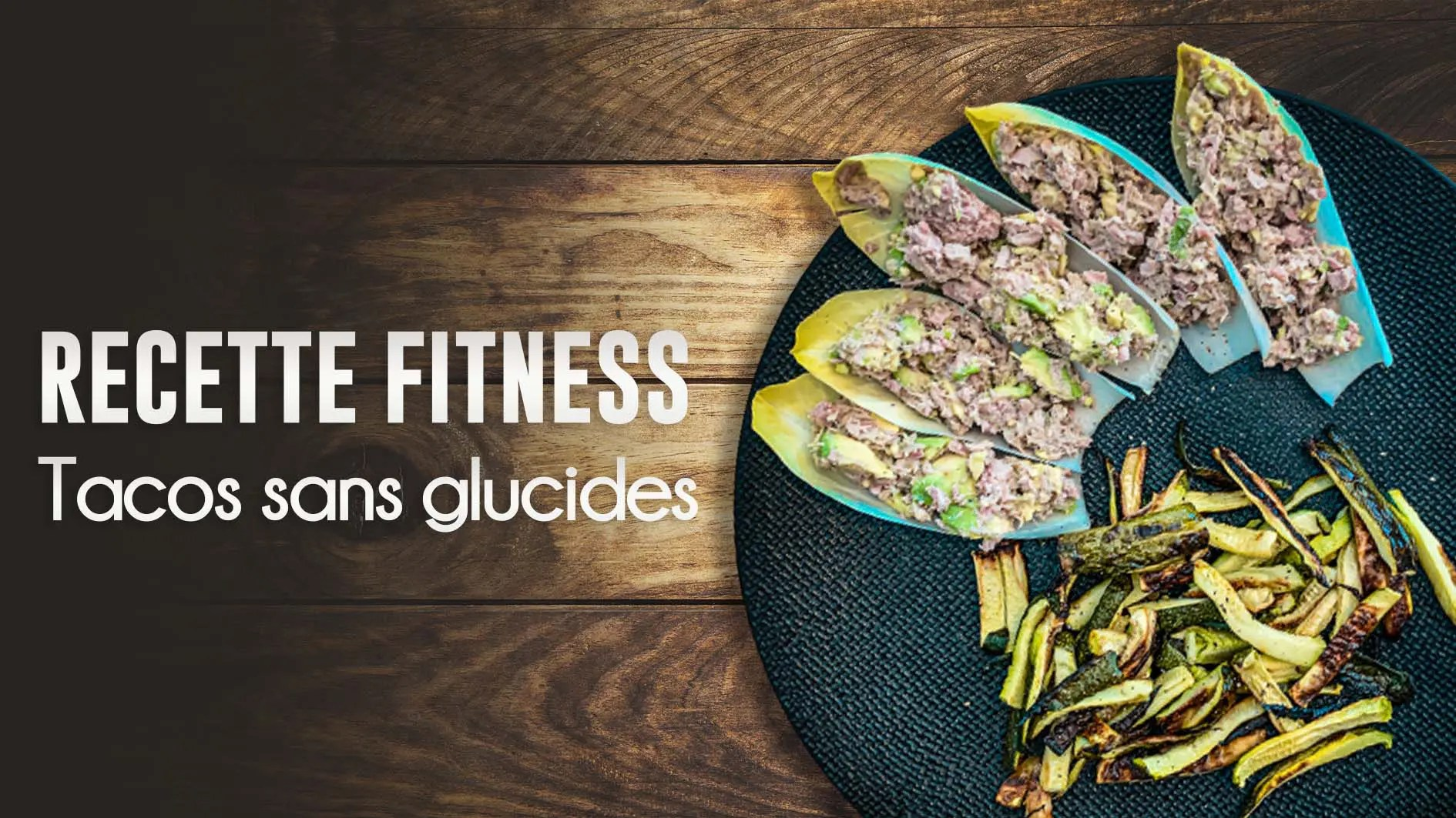 Recette fitness : tacos sans glucides