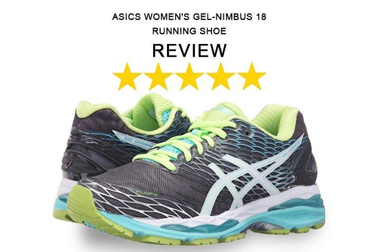ASICS Gel-Nimbus 18 Women's: Best Running Shoes Reviews - FitnessPickup