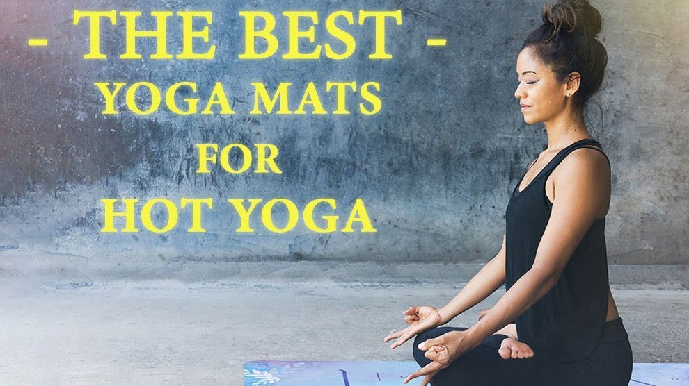 Best Yoga Mats for Hot Yoga to Buy