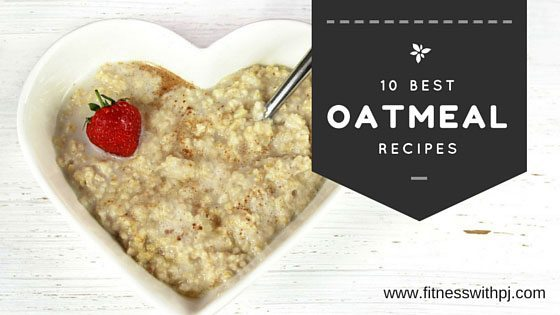 10 Best Oatmeal Recipes