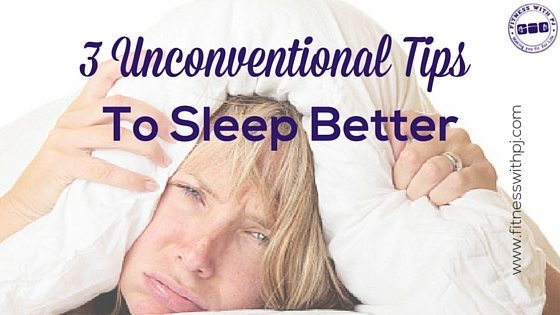 Insomnia – 3 Unconventional Tips to Sleep Better