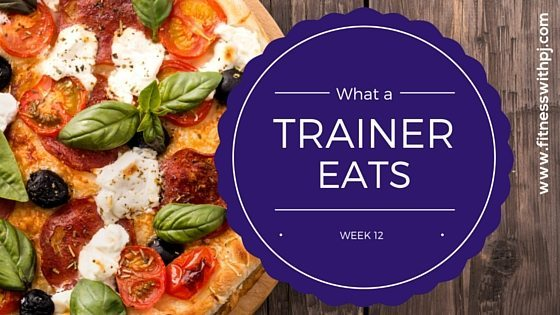 A Trainer's Weekly Menu – Week 12