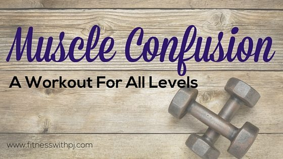 Muscle Confusion Workout