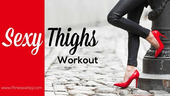 Sexy Thighs Leg Workout